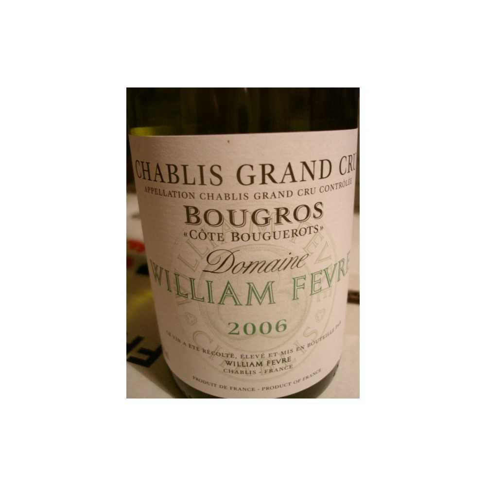 CHABLIS GRAND CRU BOUGROS Cote  Bouguerots  2007 Domaine WILLIAM FEVRE
