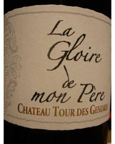 LA GLOIRE DE MON PERE COTES DE BERGERAC ROUGE TOUR DES GENDRES 2015