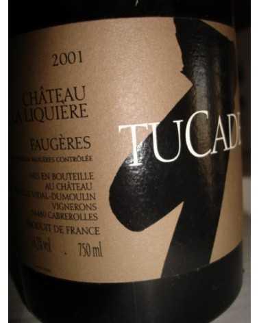 CHATEAU DE LA LIQUIÉRE  LA TUCADE  2001